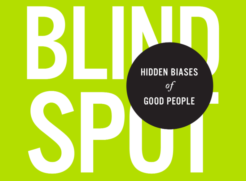 Blind Spot - the hidden biases of good people