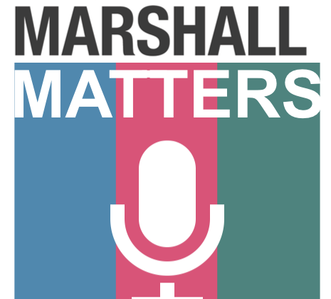 Marshall Matters Podcast
