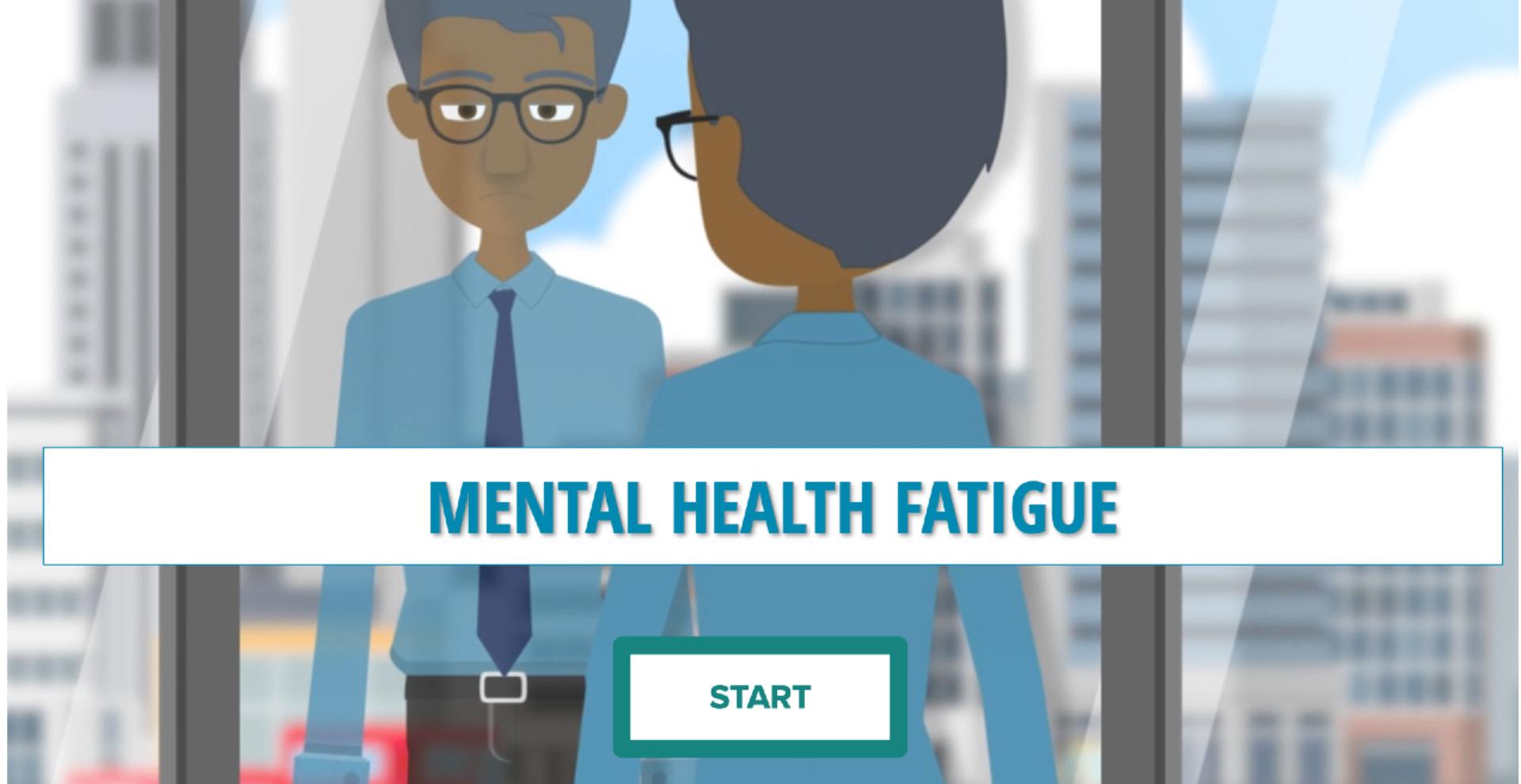 Mental Health Fatigue